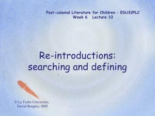 Post-colonial Literature for Children   EDU32PLC Week 6   Lecture 10