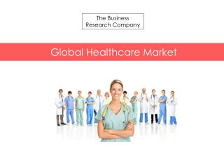 Global Healthcare Market 2015