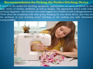 Recommendation for Picking the Perfect Stitching Device