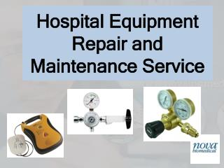Hospital Equipment Repair and Maintenance Service