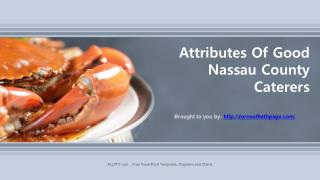 Attributes Of Good Nassau County Caterers
