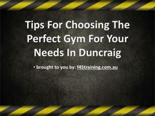 Tips For Choosing The Perfect Gym For Your Needs In Duncraig