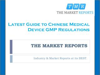 Latest Guide to Chinese Medical Device GMP Regulations