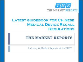 Latest guidebook for Chinese Medical Device Recall Regulations (2014 Edition)