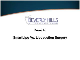 Smart Lipo Vs Liposuction Surgery