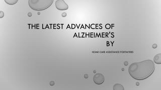 The Latest Advances of Alzheimer's