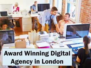 Award Winning Digital Agency in London