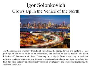 Igor Solonkovich Grows Up in the Venice of the North