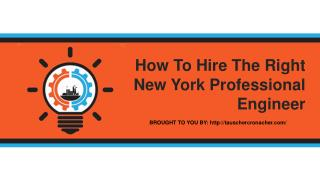 How To Hire The Right New York Professional Engineer