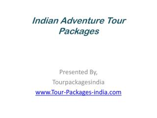 Indian Adventure Tour Packages