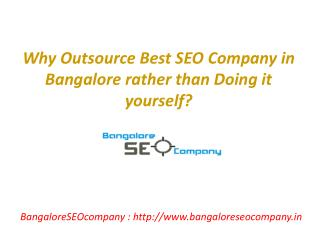 Why Outsource Best SEO Company in Bangalore rather than Doing it yourself?