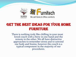 Get the Best Ideas for Your Home Furniture