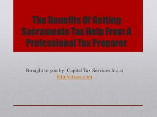 The Benefits Of Getting Sacramento Tax Help From A Professional Tax Preparer