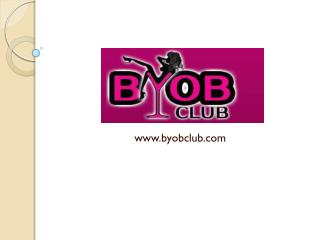 Byob Club | Best Night Club - Dance Club