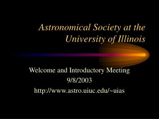Astronomical Society at the University of Illinois