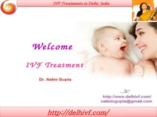 Dr Nalini Gupta Offers IVF Treatment at Affordable Price.