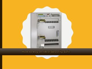 How to buy an Ideal Security Safe