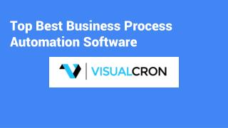 Top Best Business Process Automation Software