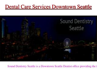 Dental care downtown seattle