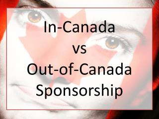 6 things to Consider When Choosing Between in-Canada and out-of-Canada Spousal Sponsorship