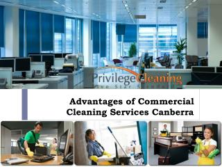 Advantages of Commercial Cleaning Services Canberra