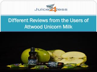 Different Reviews from the Users of Attwood Unicorn Milk