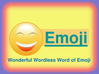 Emoji Doesn't Have To Be Hard, Read These Tips