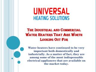 The industrial and commercial water heaters that are worth looking out for