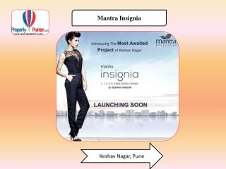 Mantra Insignia by Mantra Properties at Keshav Nagar Pune
