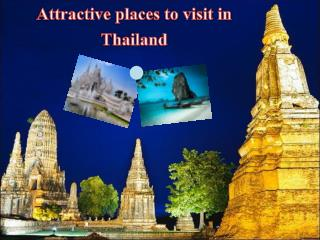 Attractive Places to visit in Thailand