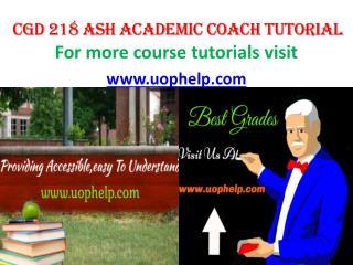 CGD 218 ASH ACADEMIC COACH UOPHELP