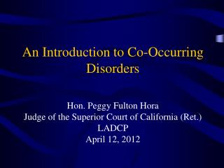 An Introduction to Co-Occurring Disorders