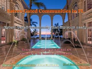 #Estero Gated Communities