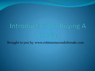 Introduction On Buying A Condos