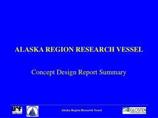ALASKA REGION RESEARCH VESSEL