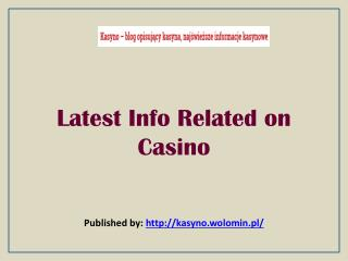 Latest Info Related on Casino