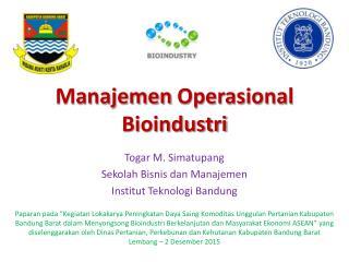 Manajemen Operasional Bioindustri