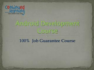 Android development course Pune Continued Learning
