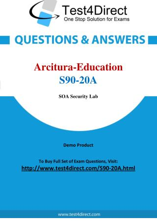 Arcitura Education S90-20A Exam - Updated Questions