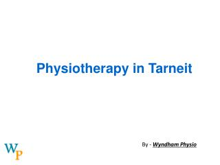 Physiotherapy in Tarneit | Wyndham Physio