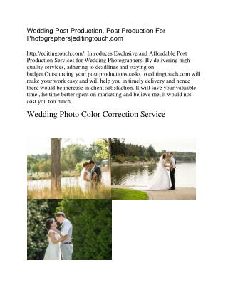 Wedding Post Production, Post Production For Photographers|editingtouch.com