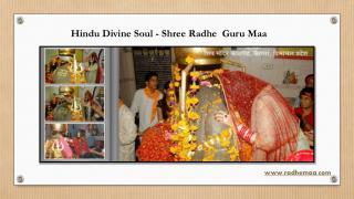 Hindu Divine Soul - Shree Radhe Guru Maa