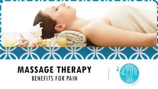 Massage therapy benefits for pain