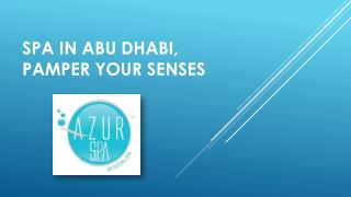 Spa in Abu Dhabi, pamper your senses