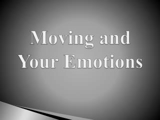 Moving and Your Emotions