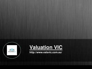 Valuations Vic: Get The Best Property Valuation Services In Melbourne