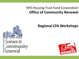 NYS Housing Trust Fund Corporation Office of Community Renewal