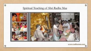Spiritual Teaching of Shri Radhe Maa