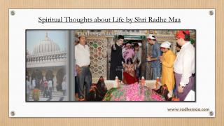 Spiritual Thoughts about Life by Shri Radhe Maa