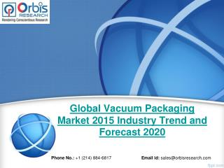 Latest Report on Vacuum Packaging  Market in Global Analysis & Forecast Report Until 2020
